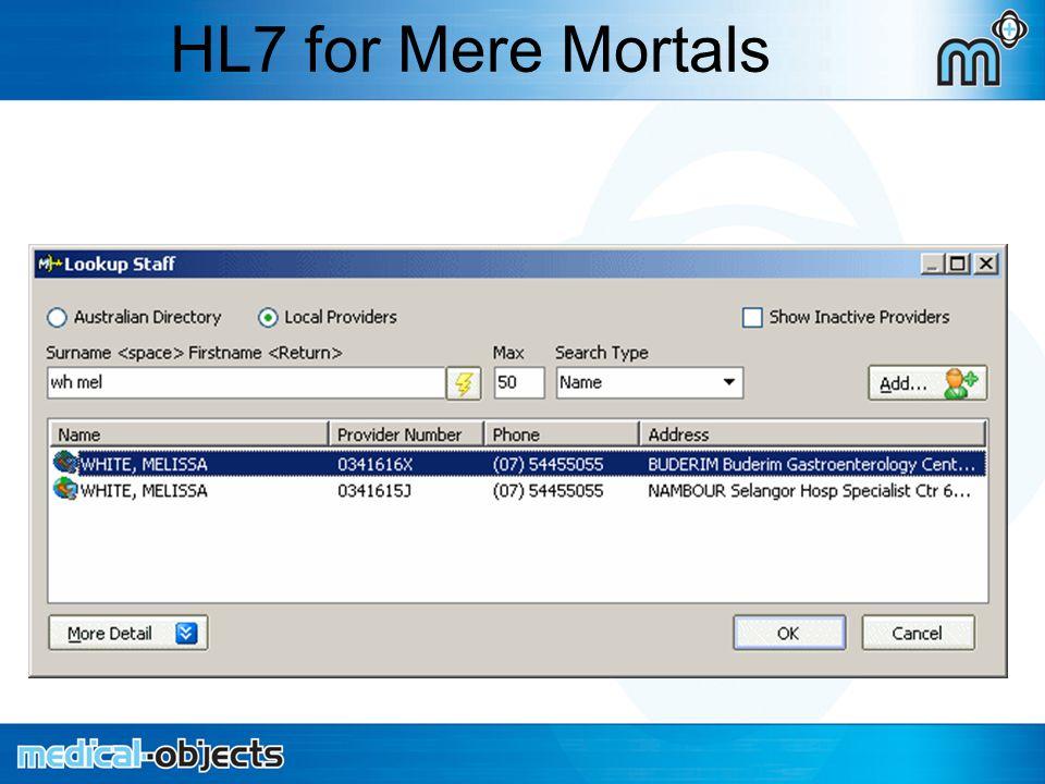 HL7 for Mere Mortals