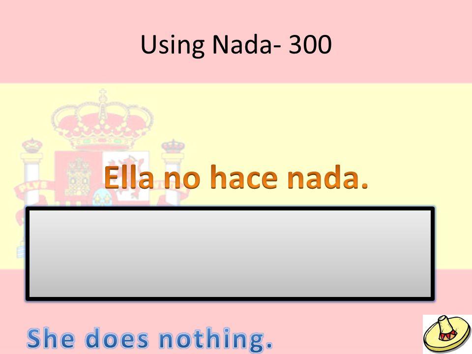 Using Nada- 300