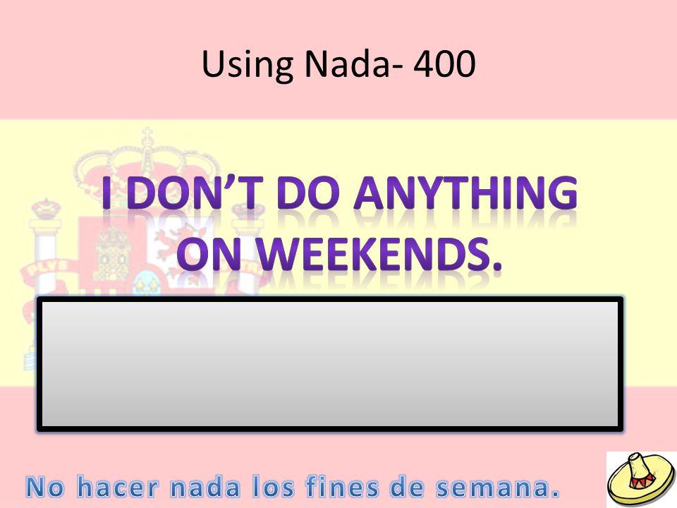 Using Nada- 400