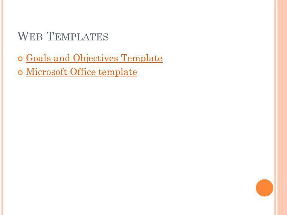 W EB T EMPLATES Goals and Objectives Template Microsoft Office template
