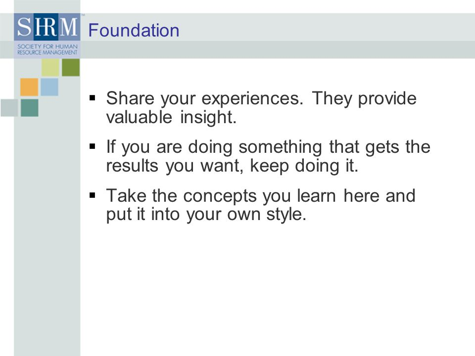 Foundation  Share your experiences.They provide valuable insight.