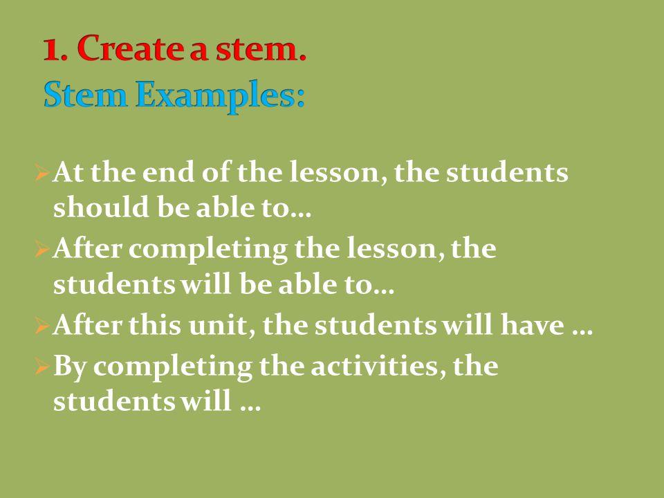  use,  identify,  compare,  provide,  list,  re-tell, etc.