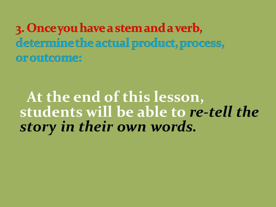 To define your lesson s objectives, consider the following questions: 1.