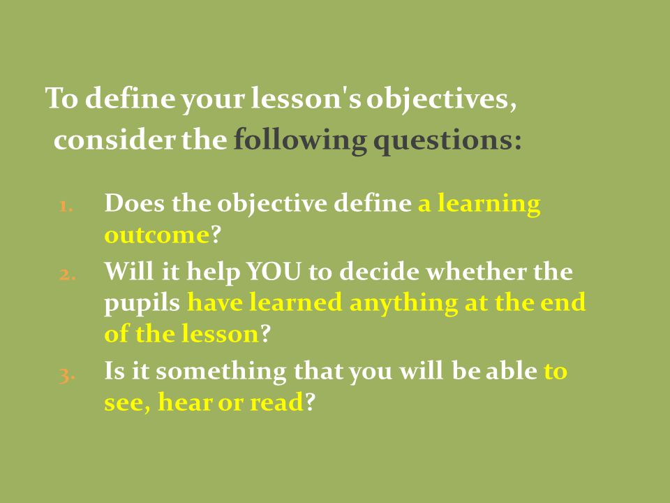 4.What will students accomplish during this lesson.