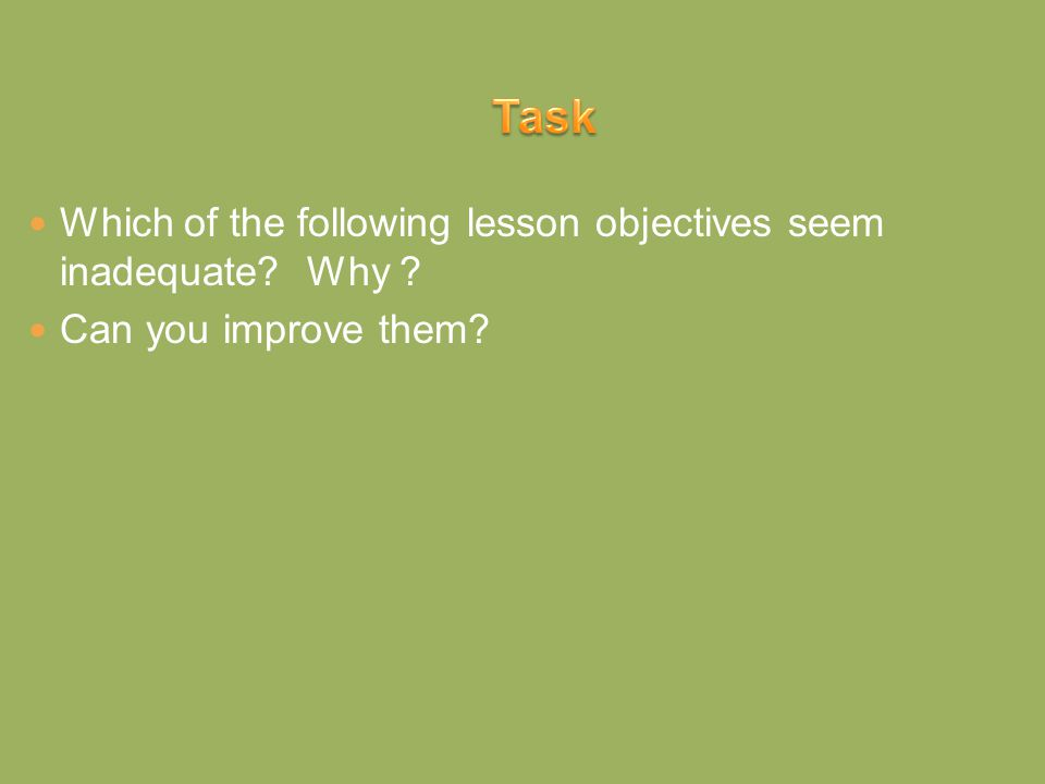 √ To be able to use the simple present tense in the positive and negative forms.