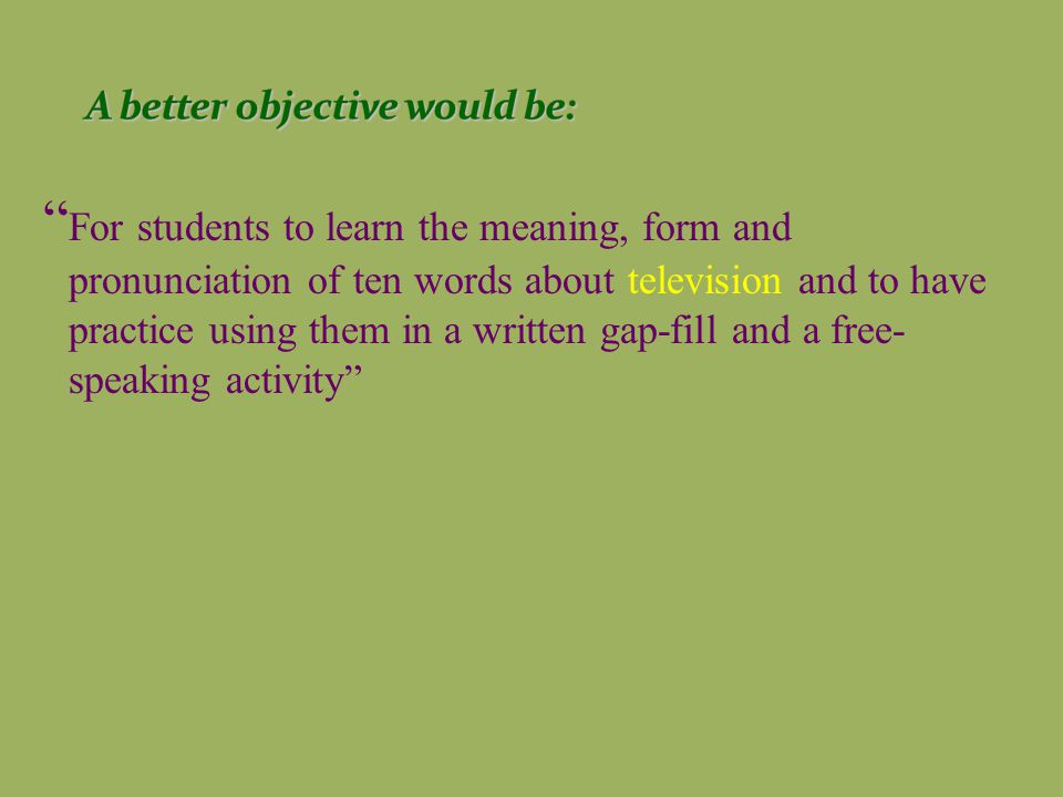 Start a set of behavioral objectives for a lesson with the following phrase : At the end of the lesson pupils are expected to…
