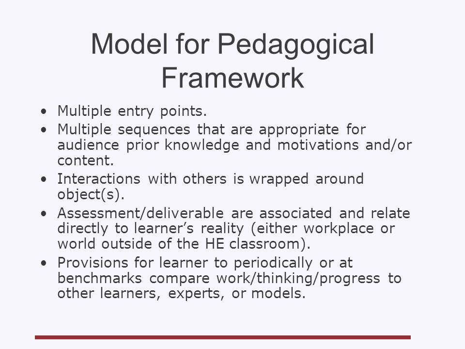 Model for Pedagogical Framework Multiple entry points.