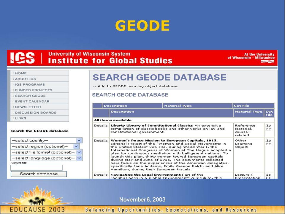 November 6, 2003 GEODE