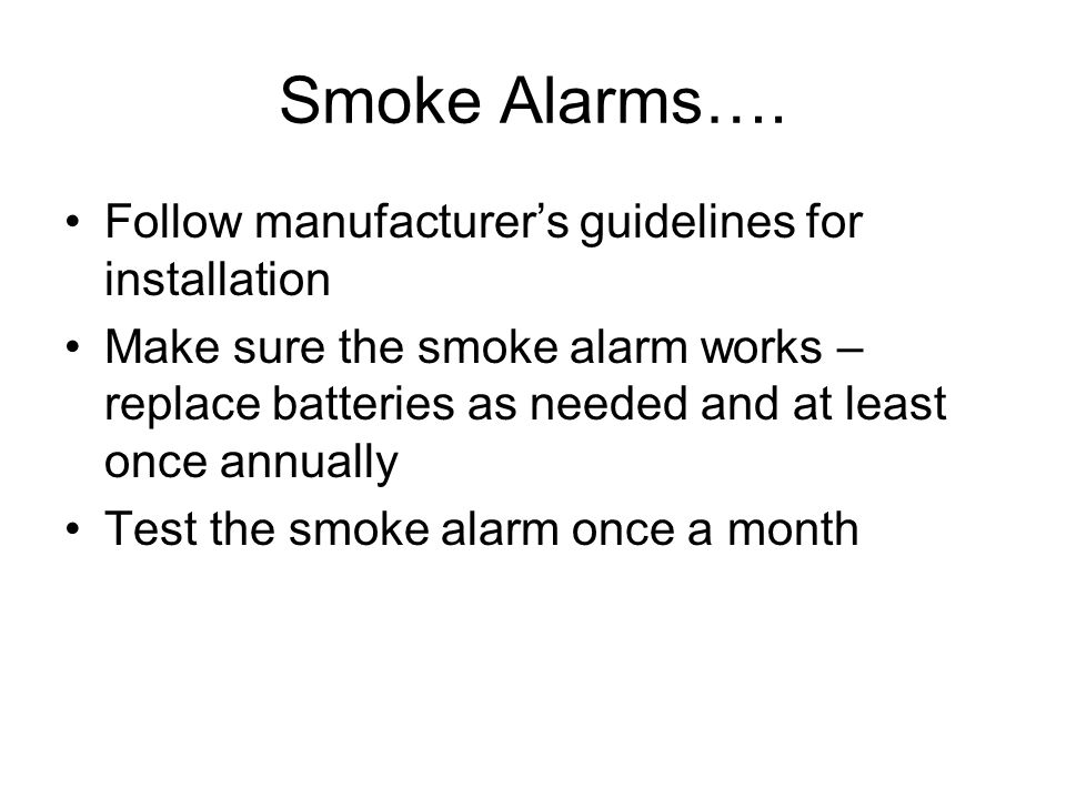 Smoke Alarms….