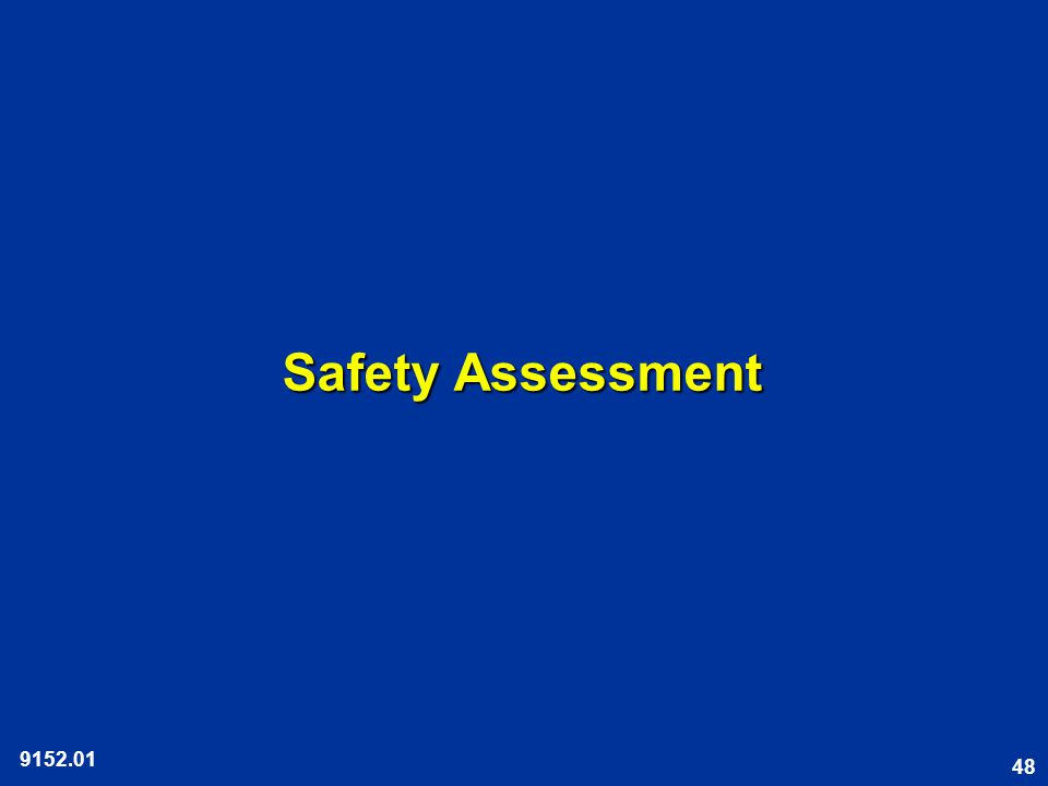 48 Safety Assessment 9152.01