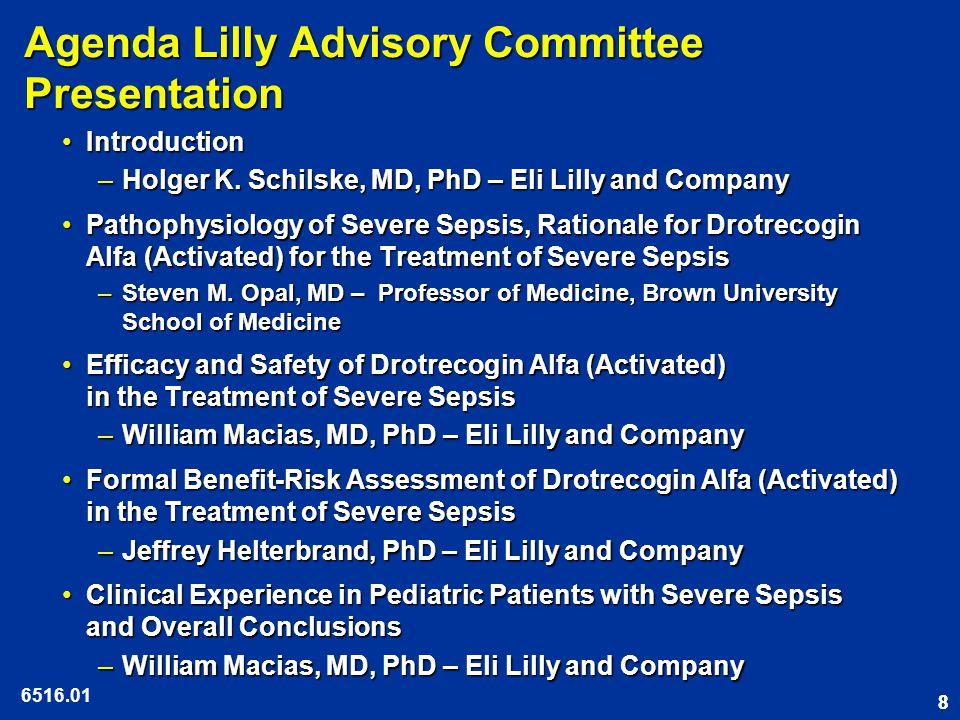 88 Agenda Lilly Advisory Committee Presentation IntroductionIntroduction –Holger K.