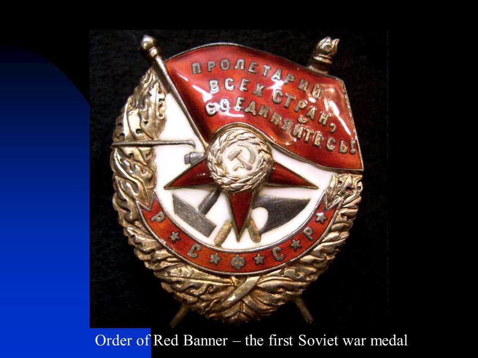 Order of Red Banner – the first Soviet war medal