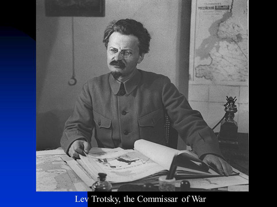 Lev Trotsky, the Commissar of War