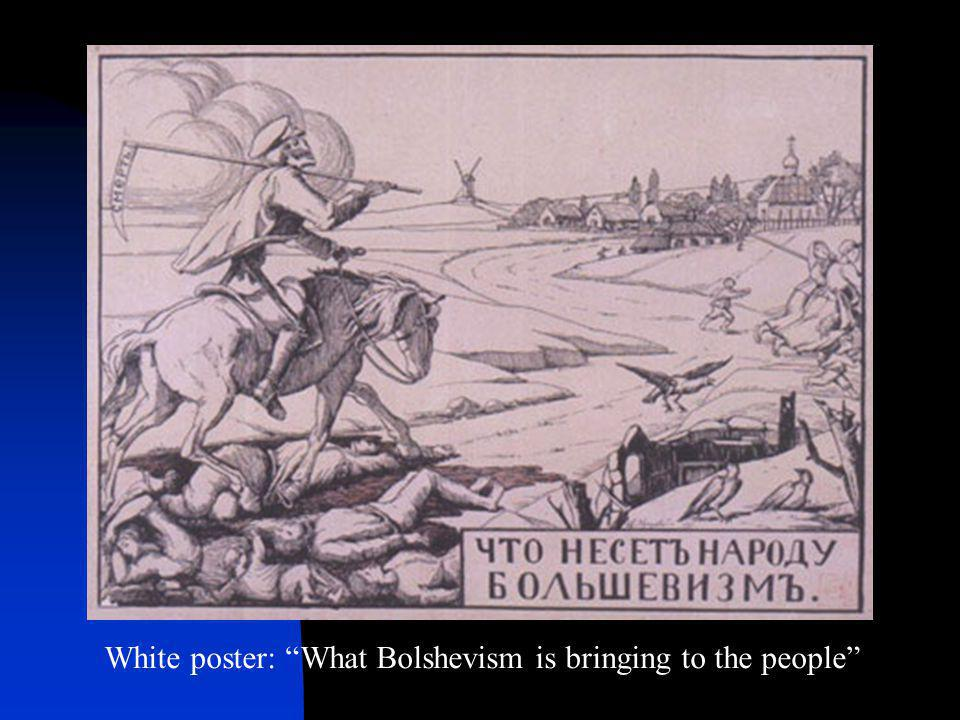 White poster: What Bolshevism is bringing to the people