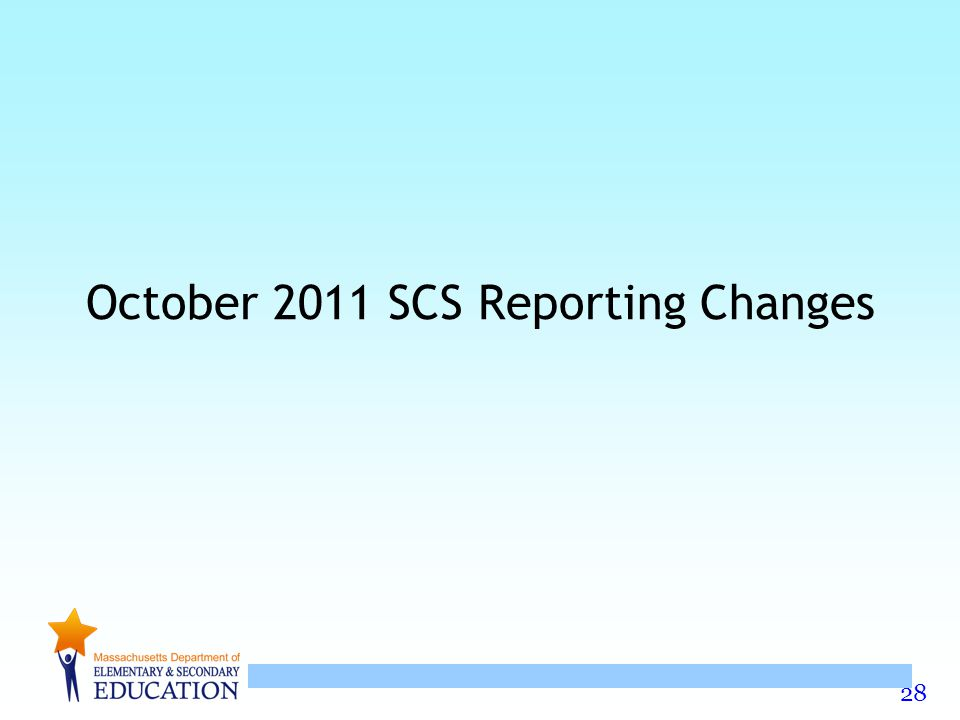 28 October 2011 SCS Reporting Changes