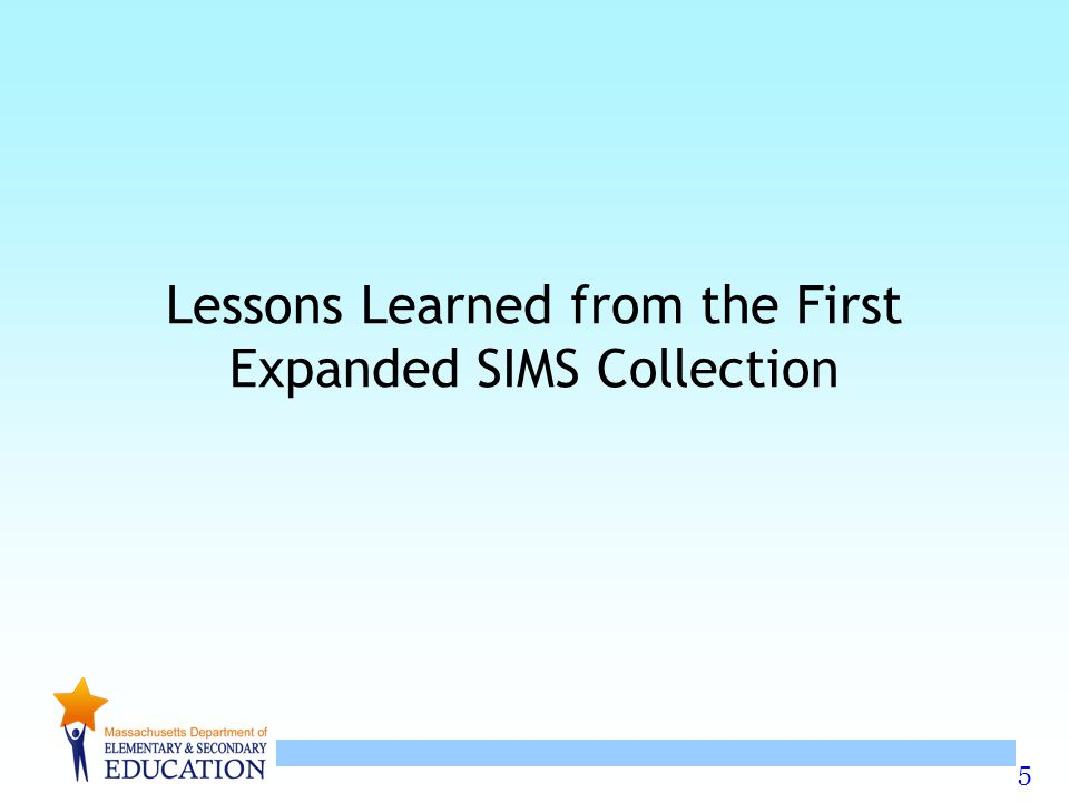 5 Lessons Learned from the First Expanded SIMS Collection