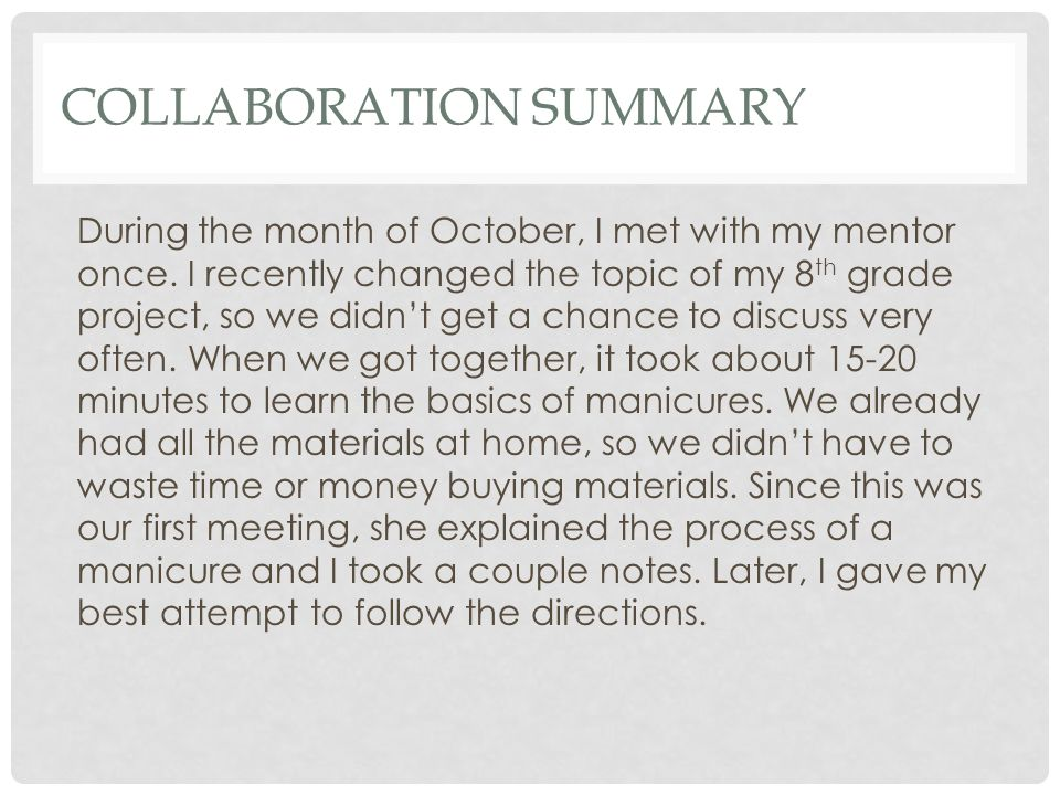 COLLABORATION SUMMARY During the month of October, I met with my mentor once.