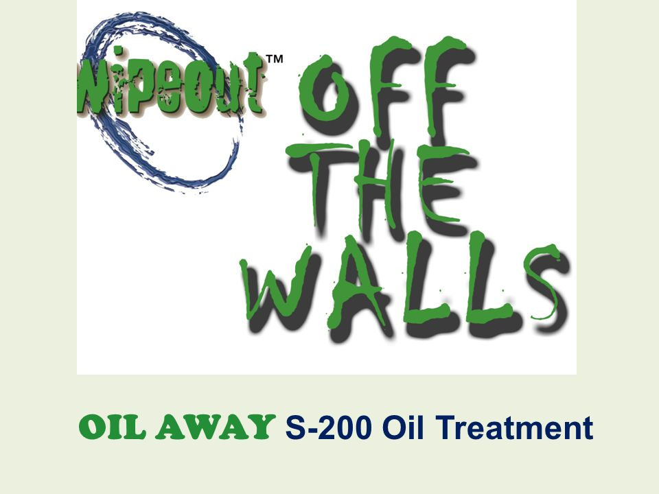 OIL AWAY S-200 Oil Treatment