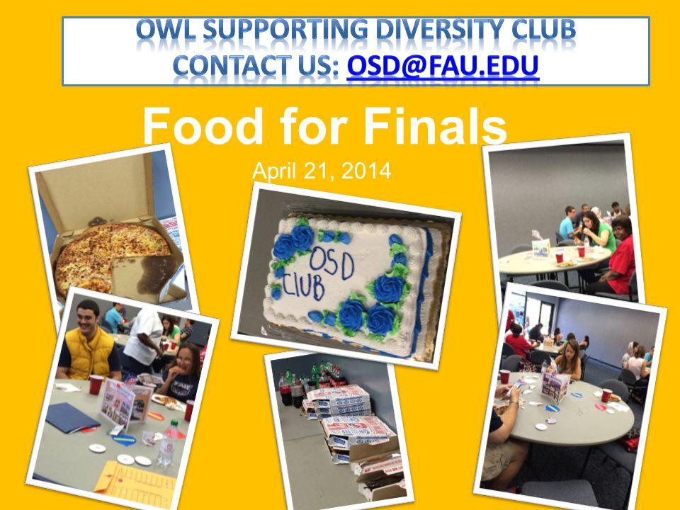 April 21, 2014 Food for Finals