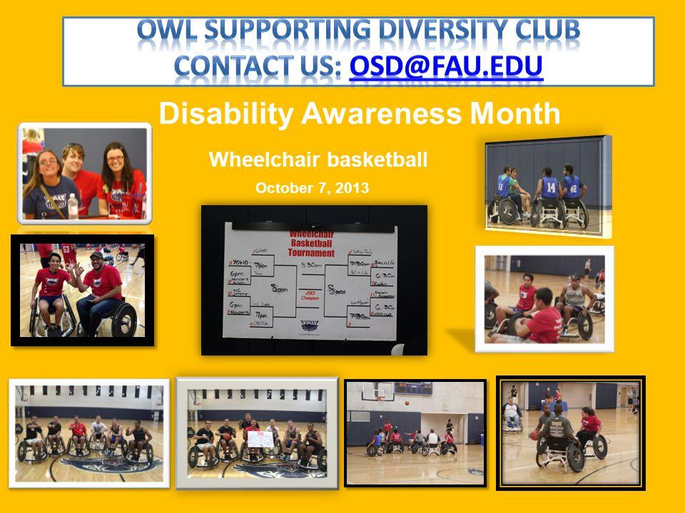 Wheelchair basketball October 7, 2013 Disability Awareness Month
