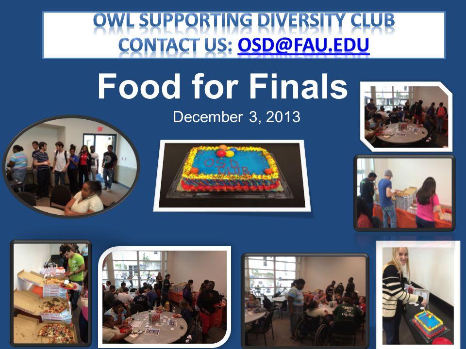 December 3, 2013 Food for Finals
