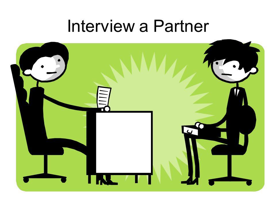 Interview a Partner