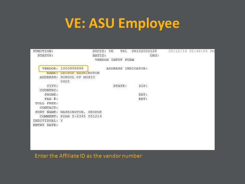 VE: ASU Employee Enter the Affiliate ID as the vendor number