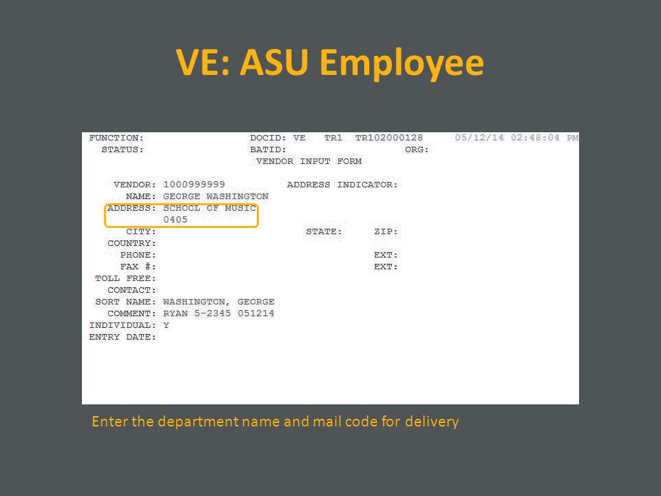 VE: ASU Employee Enter the department name and mail code for delivery