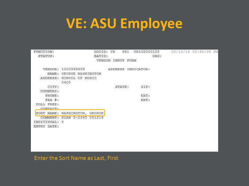 VE: ASU Employee Enter the Sort Name as Last, First