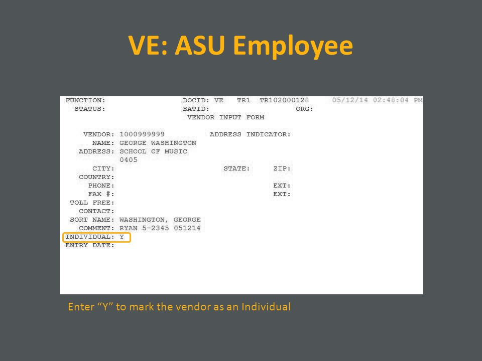 VE: ASU Employee Enter Y to mark the vendor as an Individual