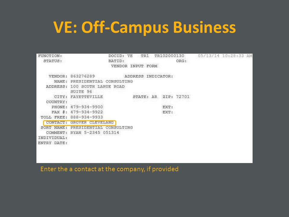 VE: Off-Campus Business Enter the a contact at the company, if provided