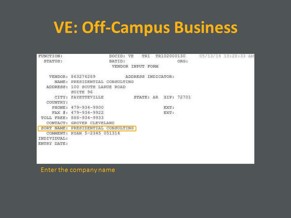 VE: Off-Campus Business Enter the company name