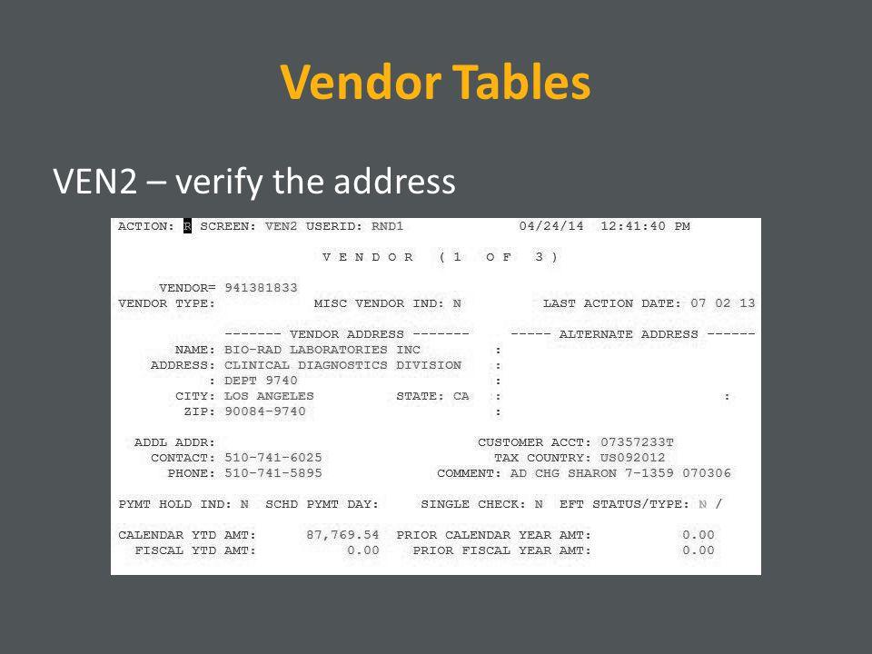 Vendor Tables VEN3 – verify tax information
