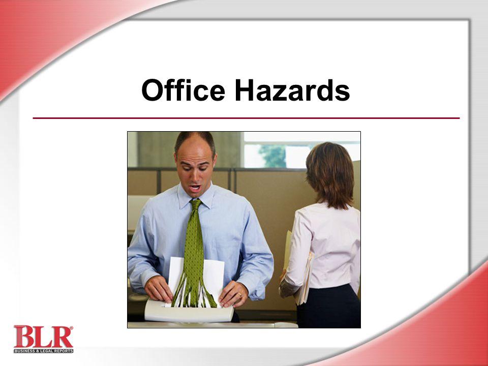 Office Hazards