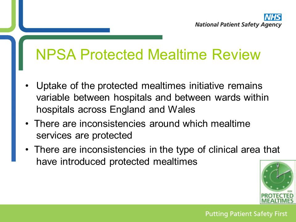 Protected Mealtimes Review Barriers Ward rounds Diagnostic tests Visitors Other healthcare professionals Critical success factors Trust policy related to protected mealtimes Promotion of the initiative Communication Leadership at all levels of the organisation