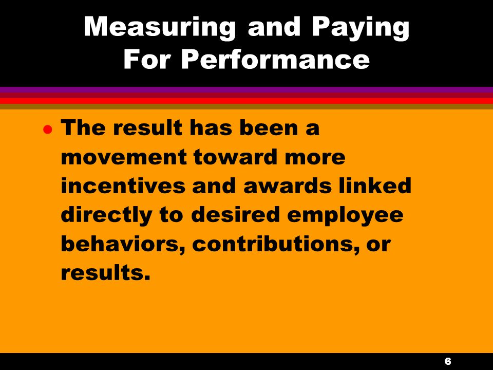 47 Performance Dimensions l Those qualities or features of a job or the activities (10 to 15) that take place at a work site that are conducive to measurement.