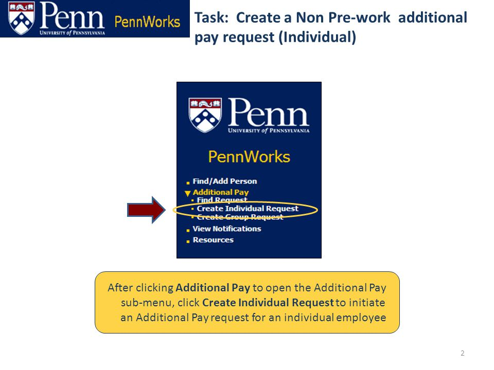 3 Select from the list of additional pay types; for example Award Step 1: Select an additional pay type Use Page Level Help to see the definition and rules associated with each Additional Pay Type