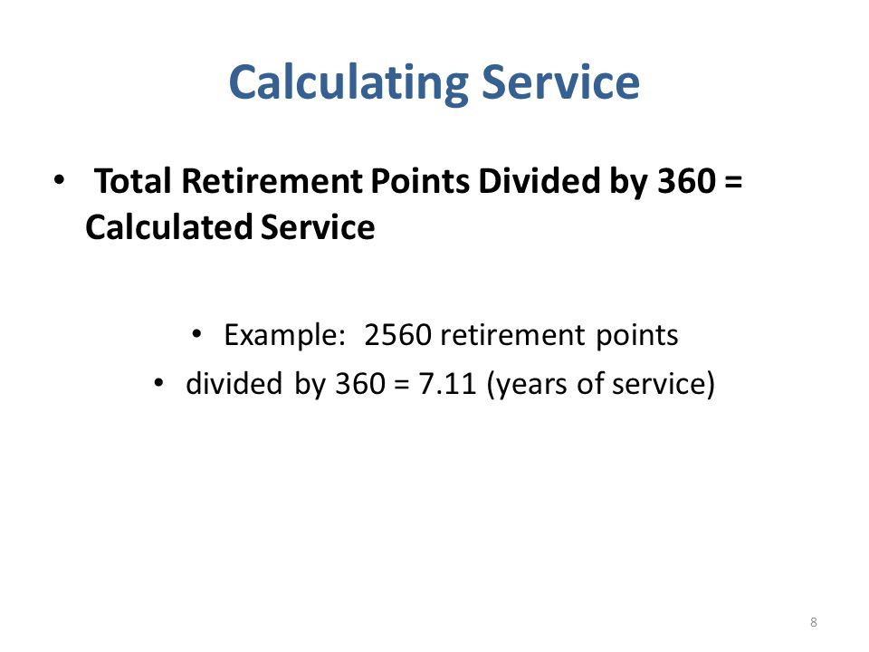 Calculated Service x 2.5% x final base pay = $ Retired Pay Cost of Living Allowance is at full rate as determined by the Consumer Price Index Retired pay is calculated on the base pay at the time of application for retired pay 9 Final Base Pay Formula Calculation