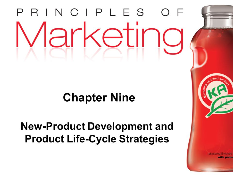 Chapter 9- slide 1 Copyright © 2009 Pearson Education, Inc. Publishing as Prentice Hall Chapter Nine New-Product Development and Product Life-Cycle St