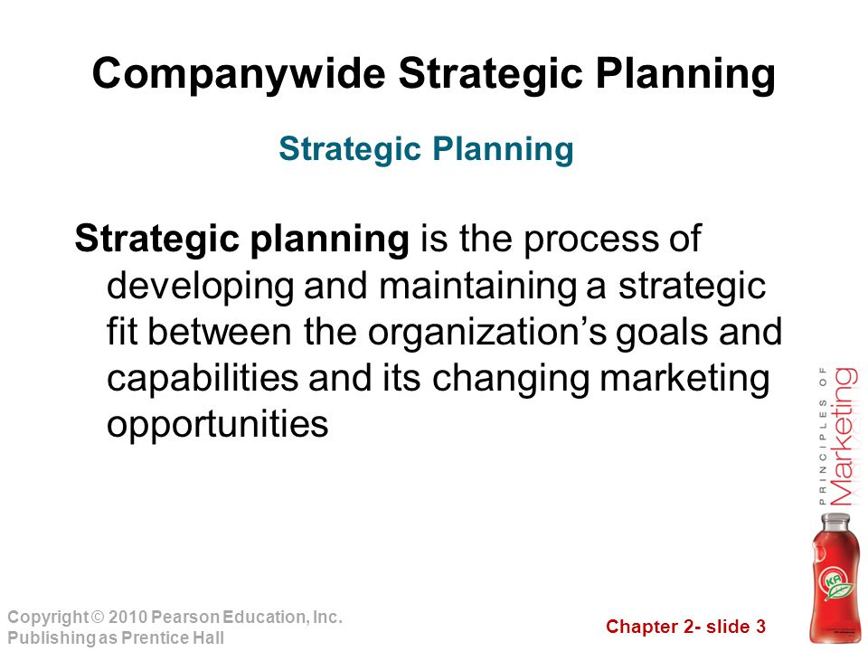 Chapter 2- slide 3 Copyright © 2010 Pearson Education, Inc.