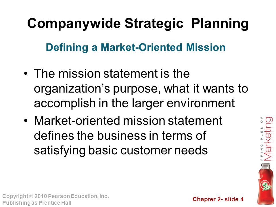 Chapter 2- slide 4 Copyright © 2010 Pearson Education, Inc.