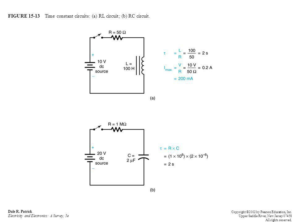 FIGURE 15-13 Time constant circuits: (a) RL circuit; (b) RC circuit. Dale R. Patrick Electricity and Electronics: A Survey, 5e Copyright ©2002 by Pear