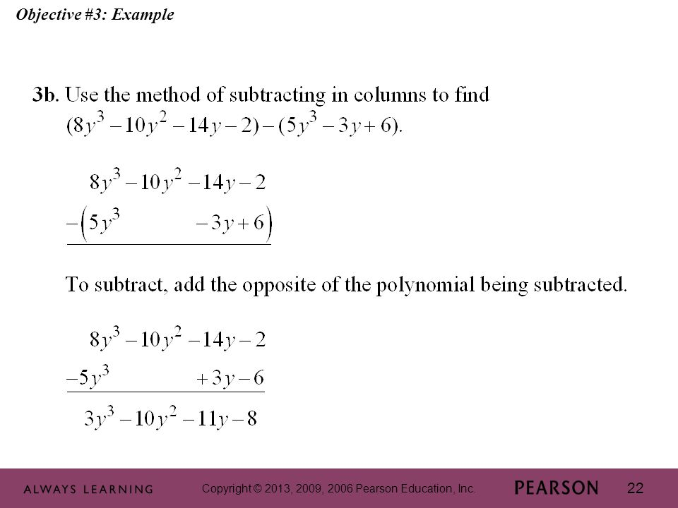 Copyright © 2013, 2009, 2006 Pearson Education, Inc. 22 Objective #3: Example