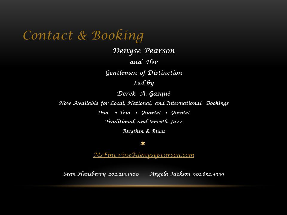 Contact & Booking Denyse Pearson and Her Gentlemen of Distinction Led by Derek A.