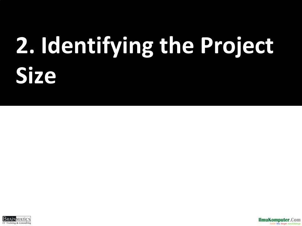2. Identifying the Project Size