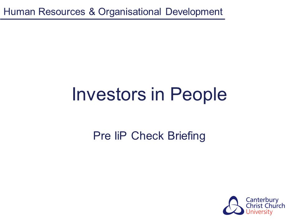 Investors in People What is Investors in People (IiP).