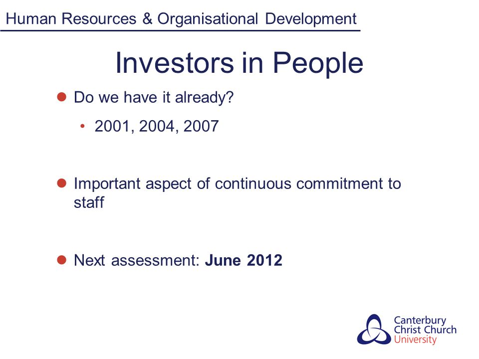 Investors in People Today's exercise will help build a shared understanding of how your Department is doing against the IiP Standards and the Staff Survey.