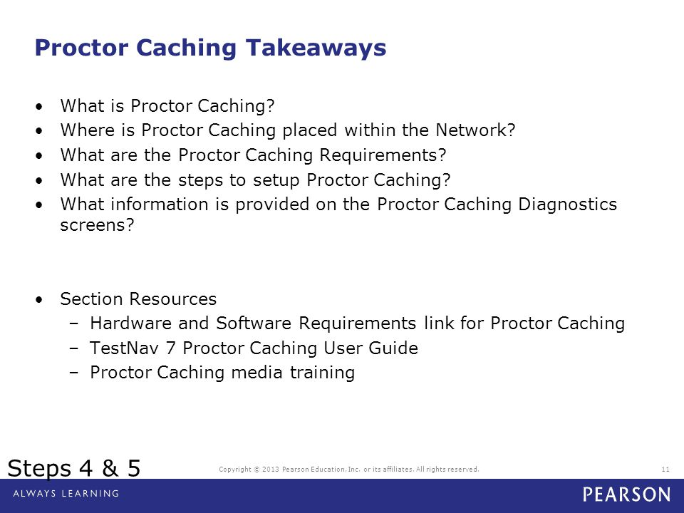 Proctor Caching Takeaways What is Proctor Caching? Where is Proctor Caching placed within the Network? What are the Proctor Caching Requirements? What