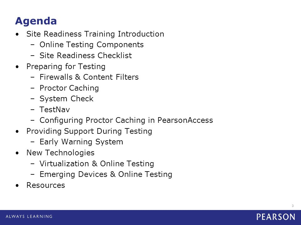 Agenda Site Readiness Training Introduction –Online Testing Components –Site Readiness Checklist Preparing for Testing –Firewalls & Content Filters –P