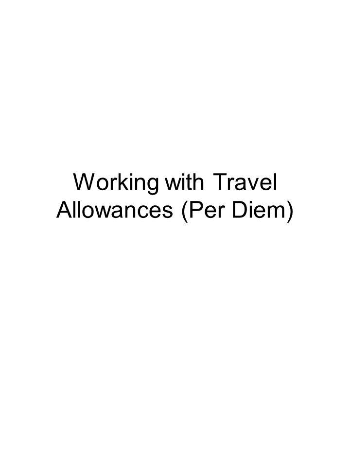 Working with Travel Allowances (Per Diem)